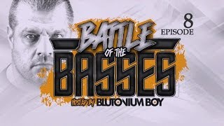 Episode #8 - Blutonium Boy - Battle Of The Basses - Podcast