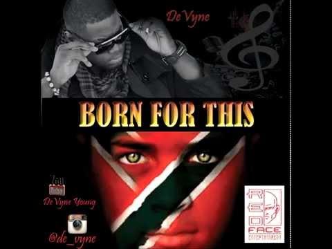 Born For This - Devyne (HMA Riddim) Soca