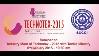 Speech of Mr. Panda on Industry Meet of Technotex - 2015 with Textile Ministry