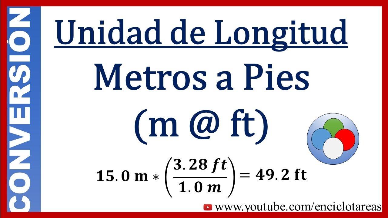 Convertir Metros A Pies M A Ft