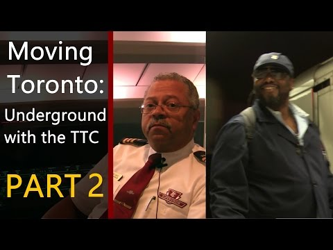 [HD] Moving Toronto: Underground with the Toronto Transit Commission Part 2