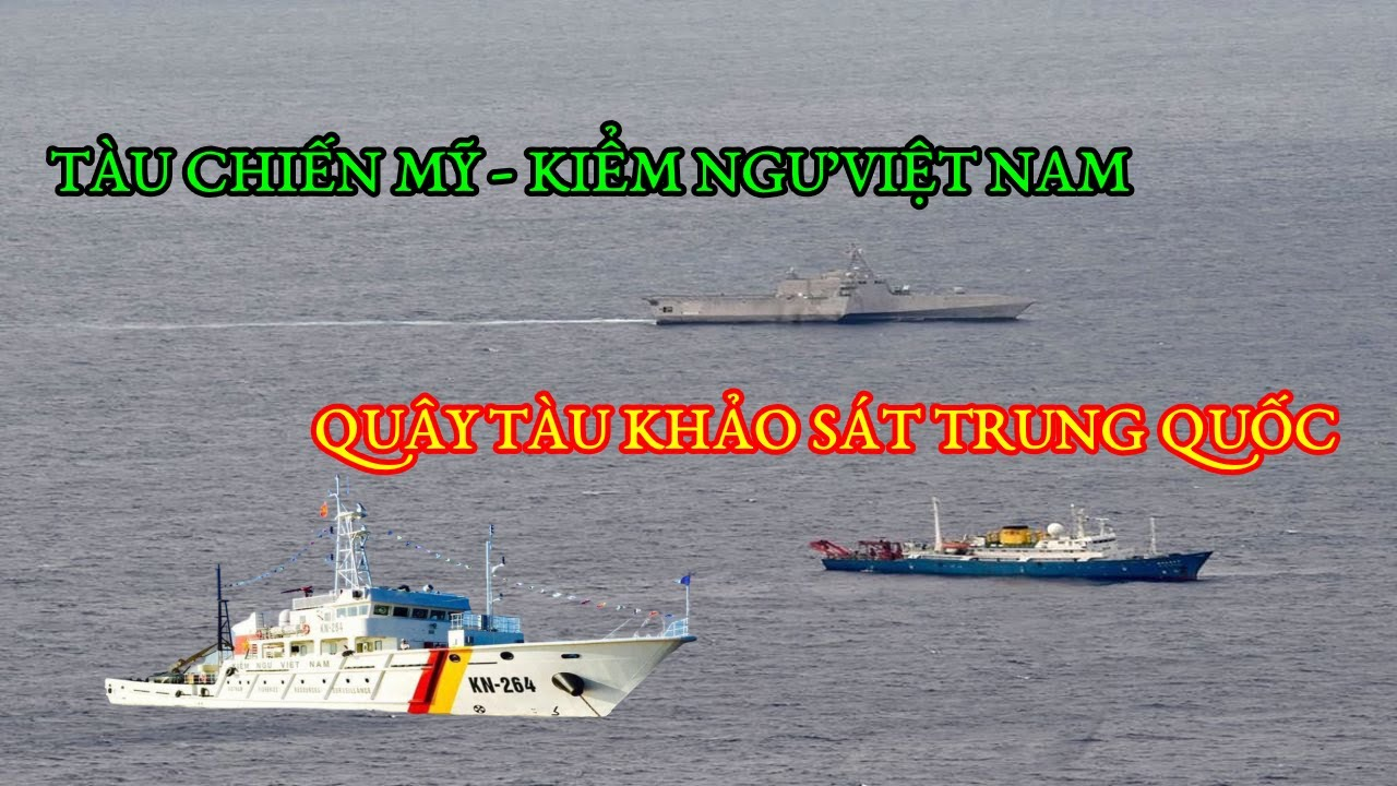 Biển Đông: Động thái bất ngờ của Mỹ và Việt Nam khiến tàu khảo sát Trung Quốc chạy rẽ đất (224)