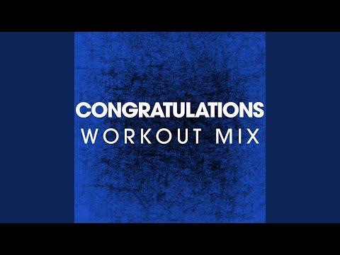 Congratulations (Extended Workout Mix)