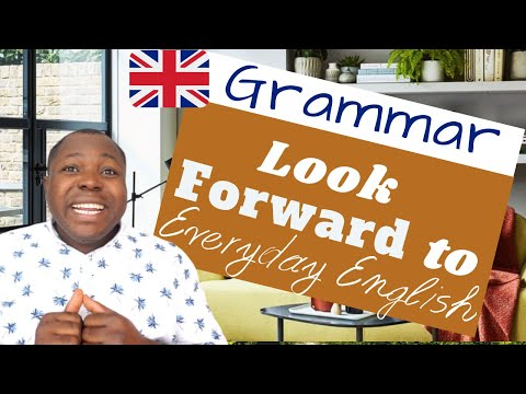 Look Forward to in English | Practice English Phrasal Verbs with 'look' | English Grammar Lesson.