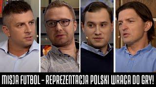 MISJA FUTBOL - REPREZENTACJA POLSKI WRACA DO GRY! (BOREK, SMOKOWSKI, PIELA I OLKOWICZ)