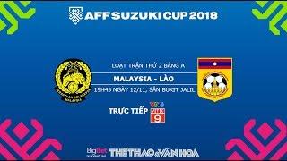 AFF Cup 2018 - Dự đoán kết quả Malaysia vs Lào - Trực tiếp VTV6, VTC3