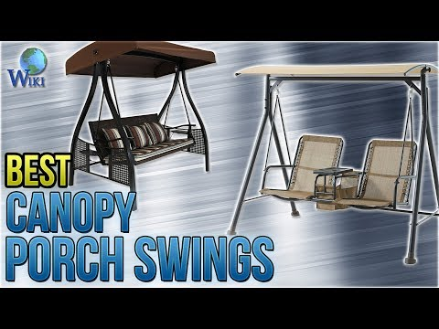 10 Best Canopy Porch Swings 2018