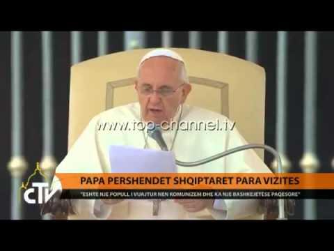 Papa përshëndet shqiptarët para vizitës - Top Channel Albania - News - Lajme