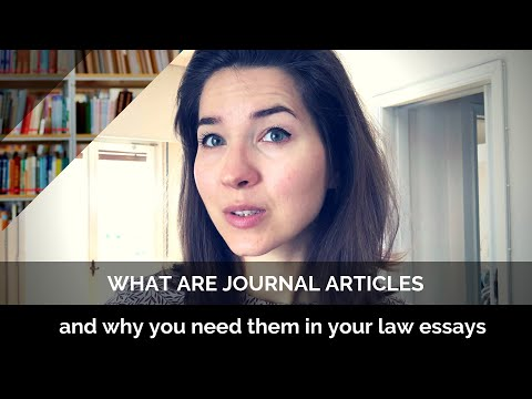 What Are Journal Articles and Why You Need Them in Your Law Essays