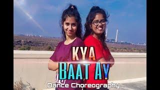 KYA BAAT AY || HARDY SANDHU || DANCE CHOREOGRAPHY