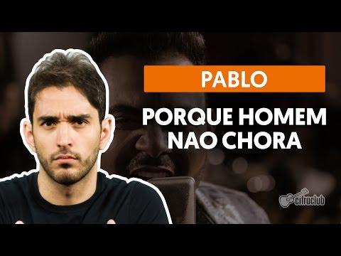 Porque Homem Não Chora - Pablo (aula de violão)
