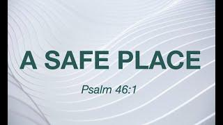 Kingdom House   A Safe Place!   Sunday Service Celebration   July 4, 2021
