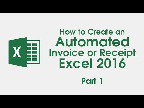1 How To Create An Automated Invoice Receipt Excel 2016 Part 1