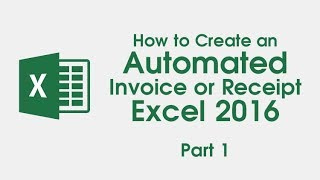 1. How To Create an Automated Invoice/ Receipt - Excel 2016 (Part 1)