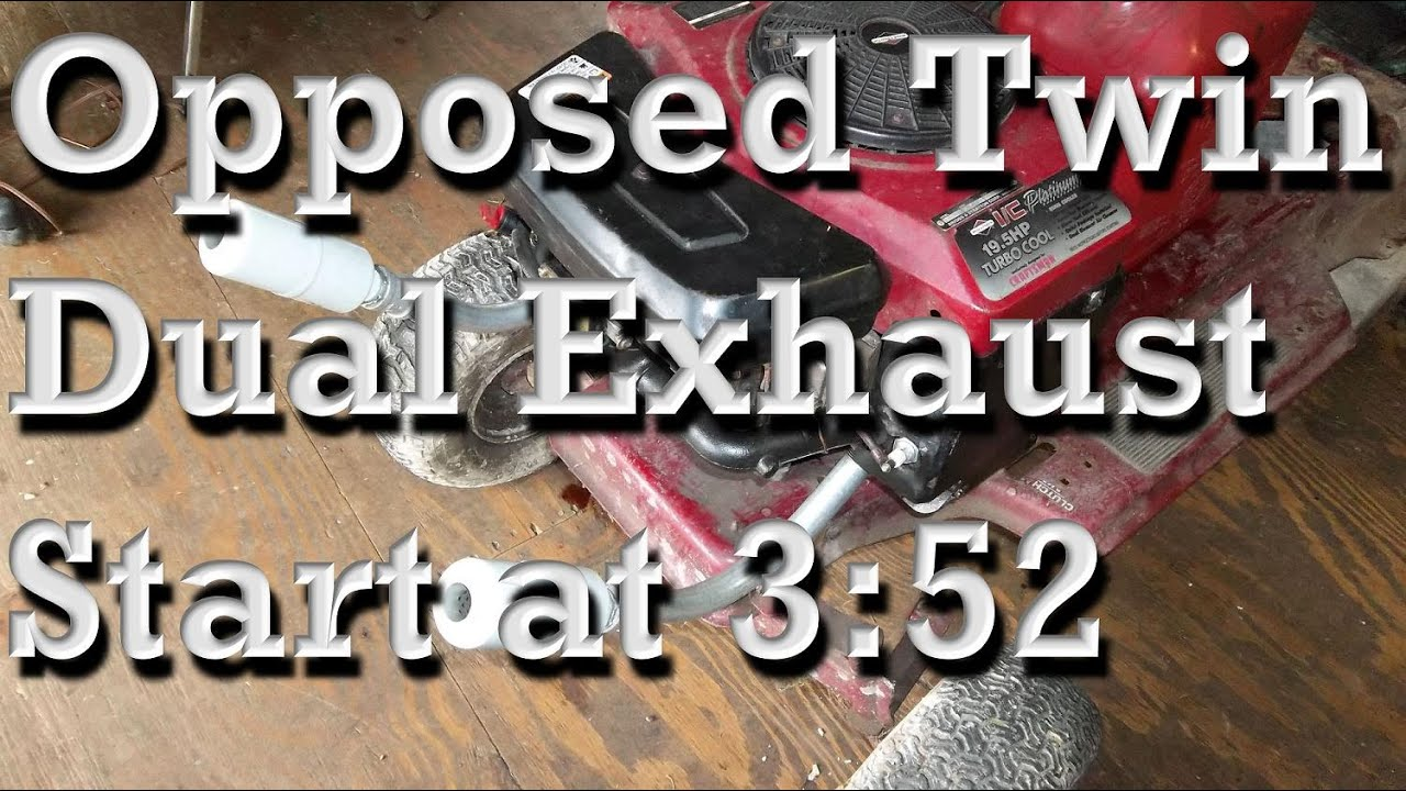 19 5hp Opposed Twin Briggs Dual Exhaust Setup Startup At 3 52 Youtube