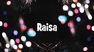 Happy Birthday Raisa!
