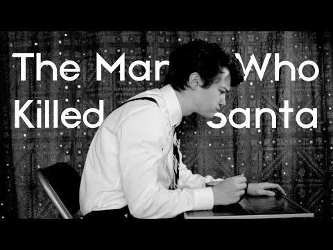 The Man Who Killed Santa