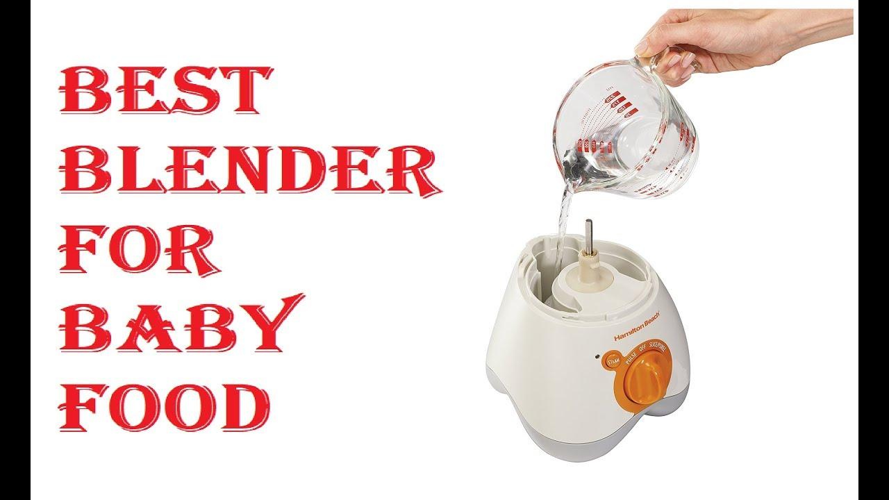 Best Blender For Baby Food 2020