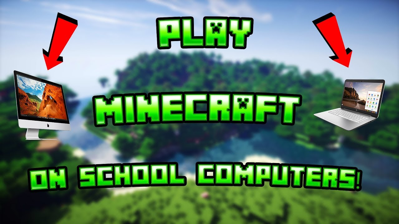 How To Play Minecraft *FOR FREE* On School Computers! Works On Mac