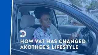 Rich people problems: How new VAT is affecting Akothe's lifestyle