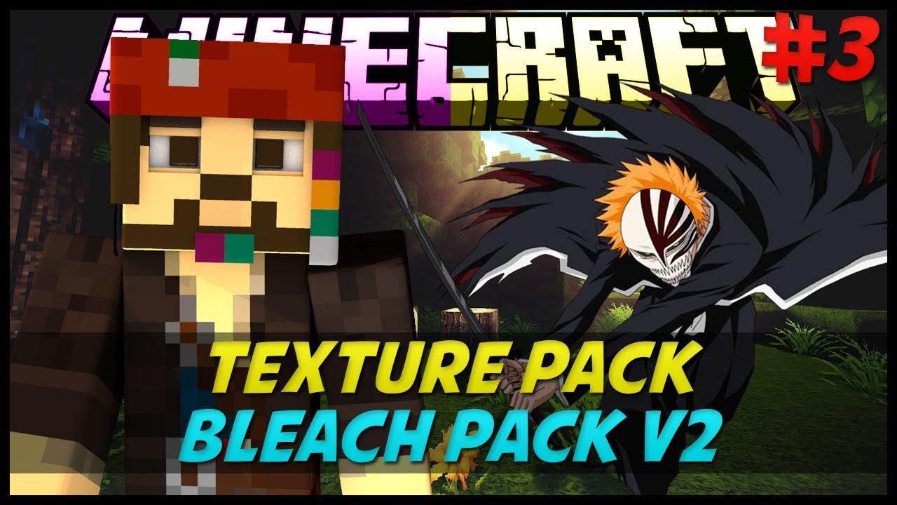 Minecraft : Texture Pack : Bleach Pack v2 1.6/1.7 ft. Luangonzalez7 #3 - YouTube