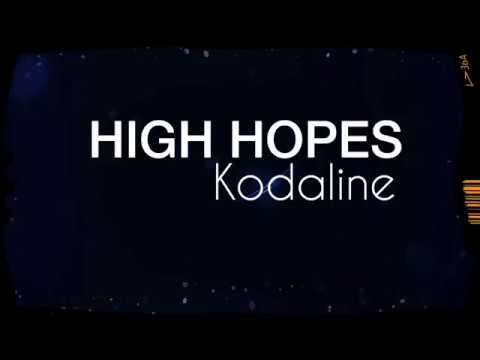 high-hopes-lyric-/-lirik---kodaline