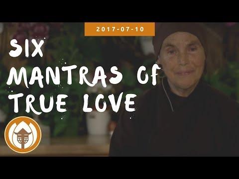 Sr Diệu Nghiêm (Jina): Six Mantras of True Love (L.H)   2017.07.10