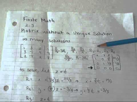 Finite Math 2.3- Matrix with Infinite Solutions and No Solution ...