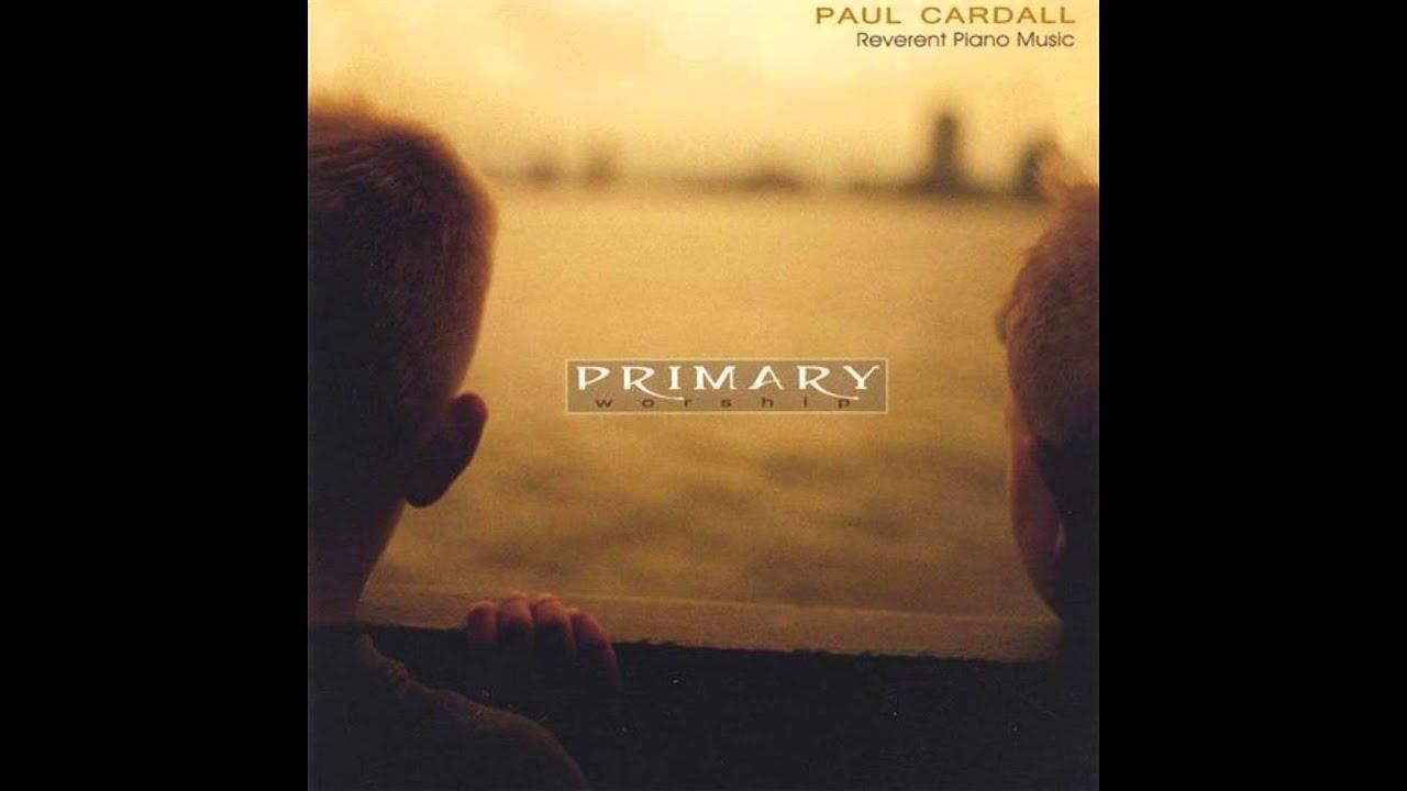 Paul Cardall I Am A Child Of God Youtube