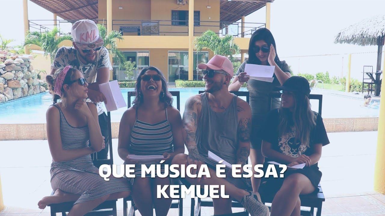 Que música é essa? - Kemuel