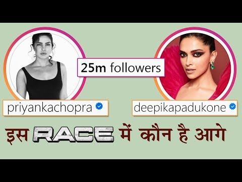 Deepika Padukone And Priyanka Chopra In A RACE To Gain Followers Mp3