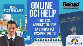 OCI Visa Application help and Indian OCI Passport Photo in Paddington at Reload Internet