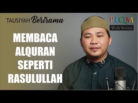 (TB-00) MEMBACA ALQURAN SEPERTI RASULULLAH | Tausiyah Berirama Surat Al Muzzammil