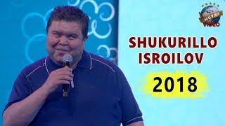 Shukurillo Isroilov 2018