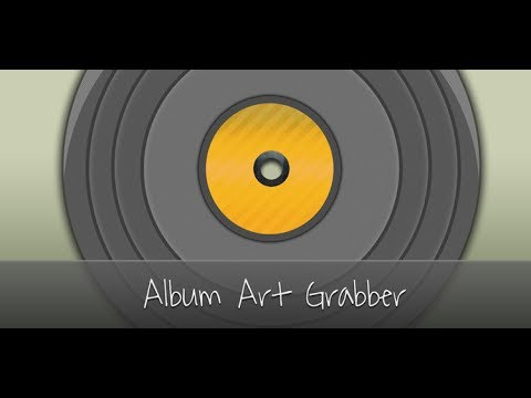 Album Art Grabber --- How To Add, Change or Remove Your Album Art --- Android