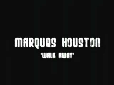 Marques Houston Walk Away