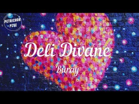 Buray Deli Divane Sarki Sozu Lyrics Hd Youtube