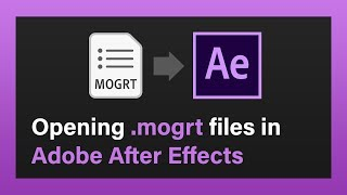 Opening MOGRT files in After Effects | MotionRevolver QuikTip