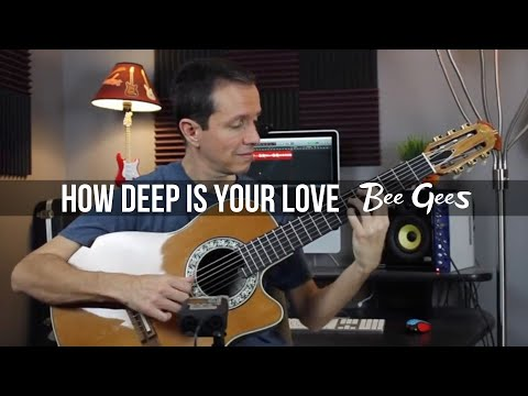 how-deep-is-your-love-(bee-gees)---fingerstyle