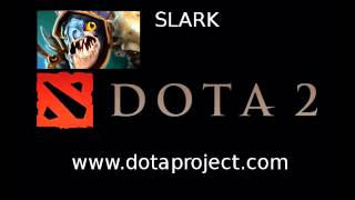 Dota 2 Slark Voice - Dota 2 Sounds