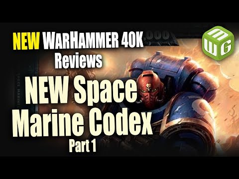 NEW Space Marine Codex Review - Book Format, Ultramarines, a
