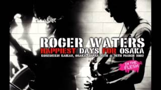 Roger Waters - Shine On You Crazy Diamond, Parts 1-5 - Osaka (2002)