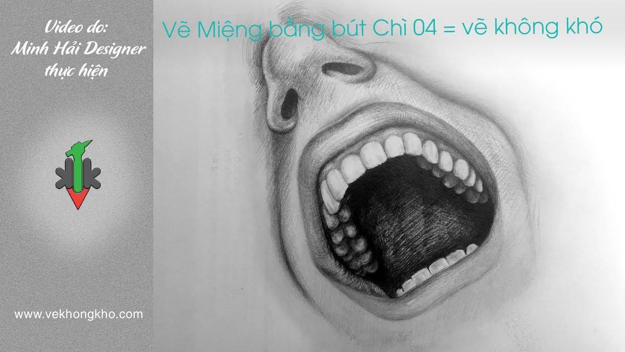 Hướng dẫn vẽ miệng bằng bút chì 04 – vẽ không khó