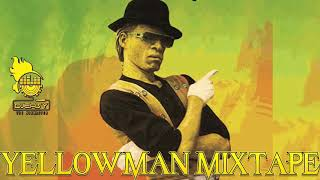 Yellowman Best of Greatest Hits Mix By Djeasy