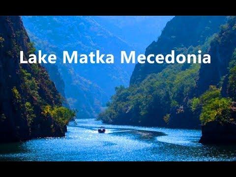 Skopje Lake Matka, Visit Macedonia