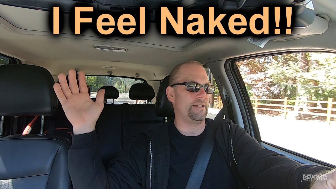 I Feel Naked! [Day 3464 - 04.25.20] - YouTube