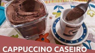 Como fazer Cappuccino Caseiro Instantâneo e Cremoso