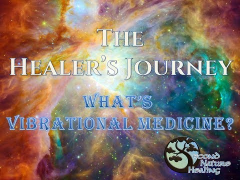 What is Vibrational Medicine?