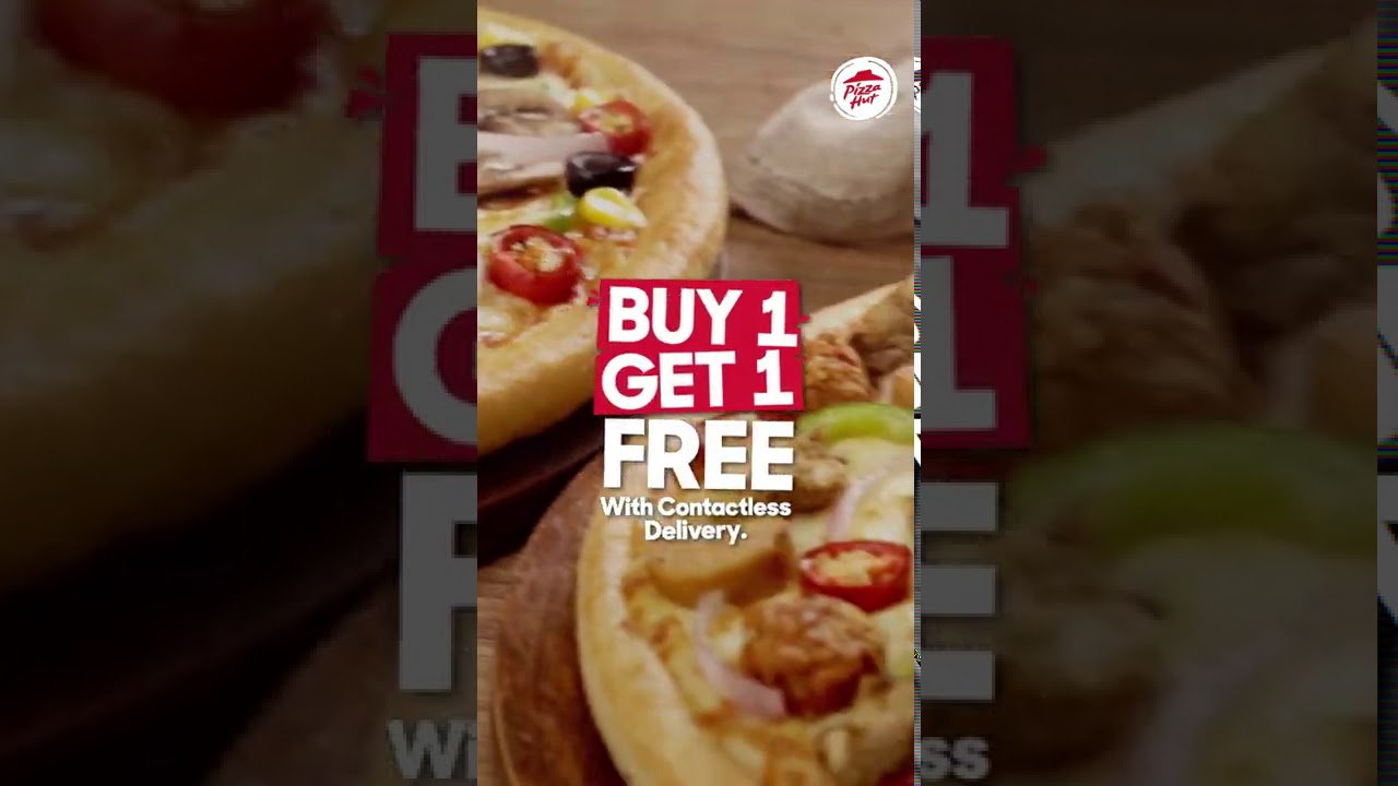 Family Special | Pizza Hut's Buy 1 Get 1 FREE offer with Contactless Delivery