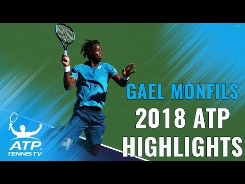 GAEL MONFILS: 2018 ATP Highlight Reel